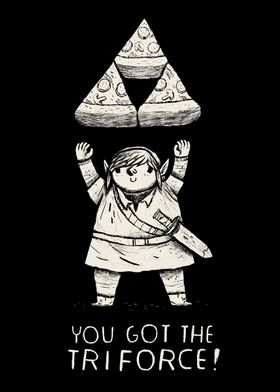 you got the pizza triforce!