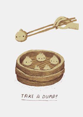 take a dump!
