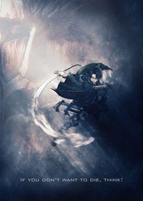 Levi / Attack on Titan / Tagline