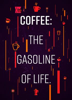 Gasoline of life