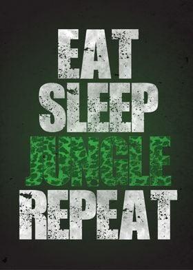 Eat Sleep Jungle Repeat