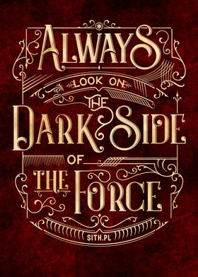 Always look on the DarkSide of the Force