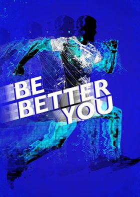 Be Better You