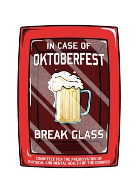 In Case of Oktoberfest