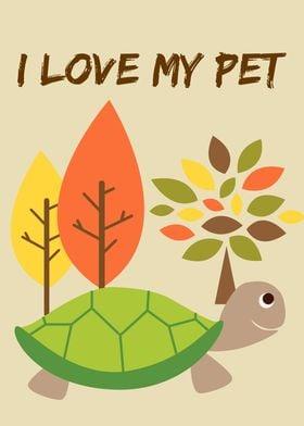 i love my pet(turtle)