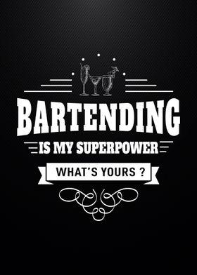 Bartending Superpower