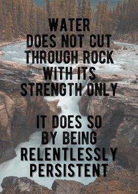 Be Relentlessly Persistent