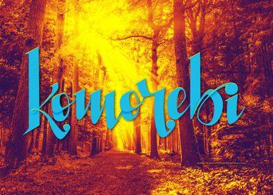 Komorebi woods