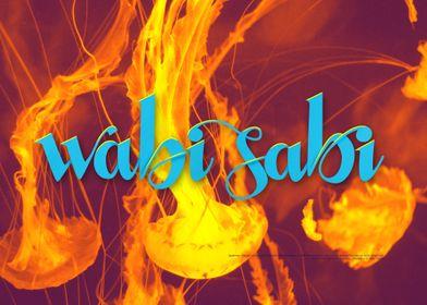 Wabi Sabi and jellyfish