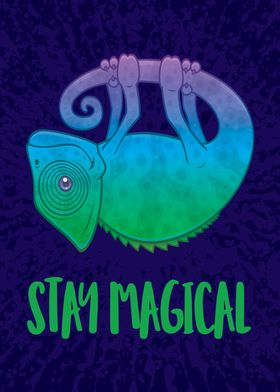 Stay Magical Chameleon