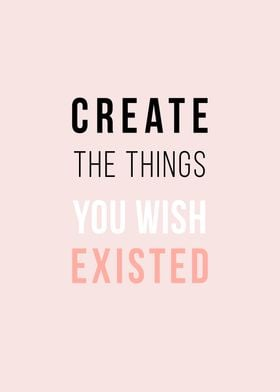 Create The Things You Wish