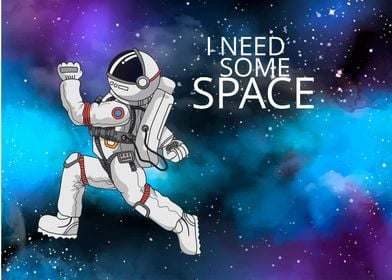 I Need Some Space JAN19