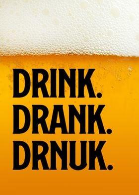 Drink Drank Drnuk