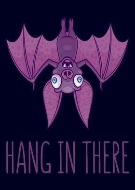 Hang In There Wacky Bat