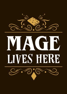 Mage Lives Here RPG Class