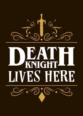 Death Knight Leaves Here