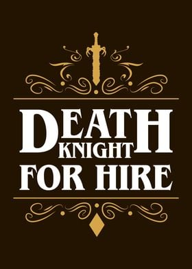 Death Knight For Hire