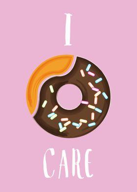 I Donut Care