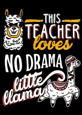 This teacher love no drama