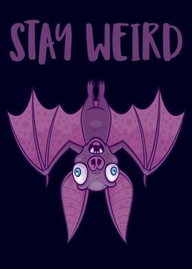 Stay Weird Cartoon Bat