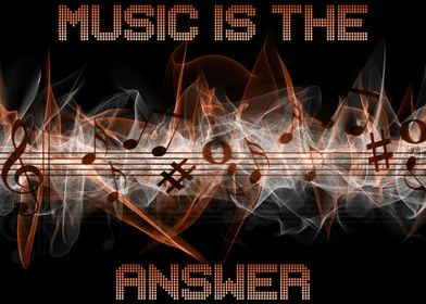 music ist the answer