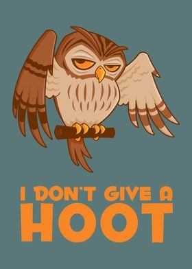 I Dont Give A Hoot Owl