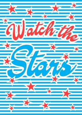 Watch the Stars