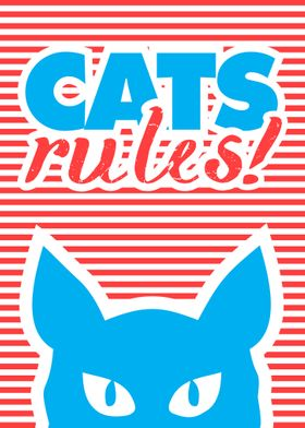 Cats Rules Cat poster