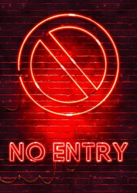 No Entry neon sign