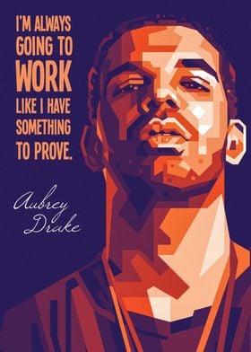 Aubrey DRAKE life quote