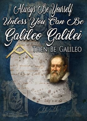 Be Galileo Galilei