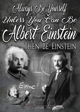 Be Albert Einstein