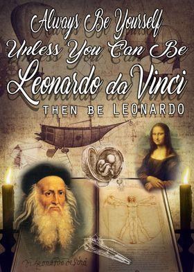 Be Leonardo da Vinci