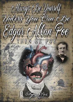 Be Edgar Allan Poe