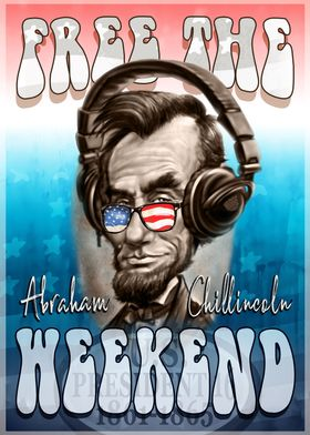 Abe Frees The Weekend