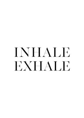 Inhale Exhale 3