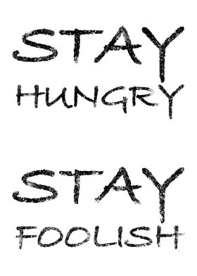 Stay hungry foolish White