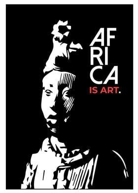 Africa Is Art