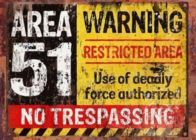 Vintage Warning Area 51