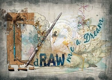 Draw Me a Dream