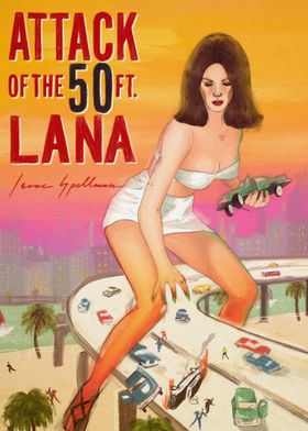Attack of the 50 ft Lana