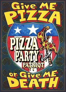 Give Me Pizza Or
