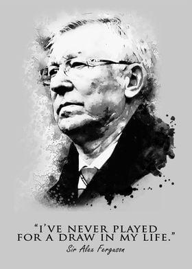 Sir Alex Ferguson Quotes