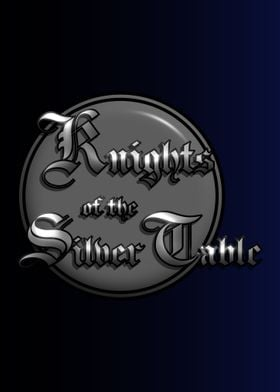Knights OfThe Silver Table