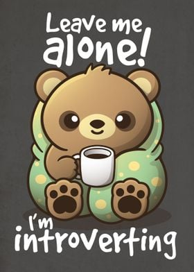 Introvert bear