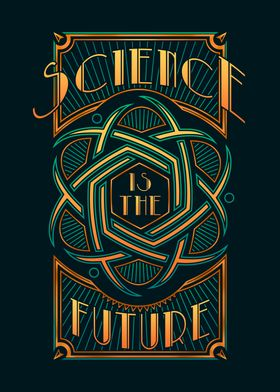 Science Is The Future