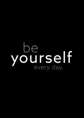 be yourself II