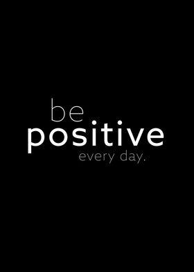 be positive II