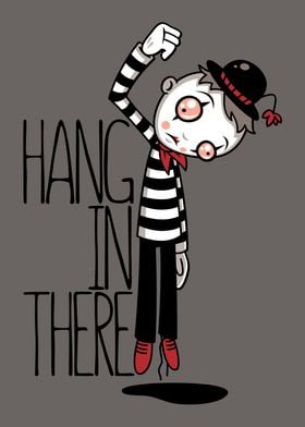 Hang In There Mime