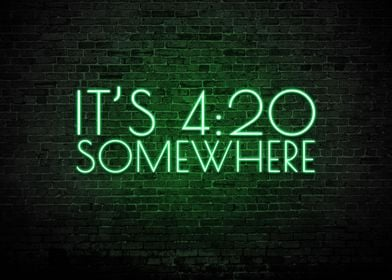 It Is 420 Somewhere